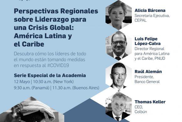 Perspectivas Regionales sobre Liderazgo para una Crisis Global: América Latina y el Caribe