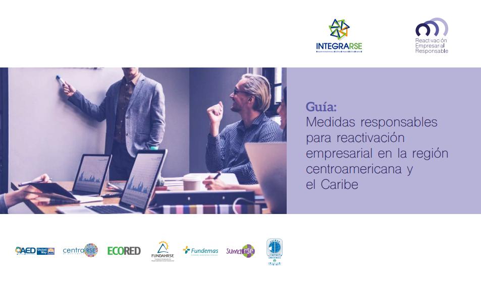 Guía: Medidas responsables para reactivación empresarial en la región centroamericana y el Caribe