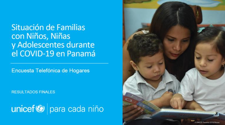 """UNICEF presenta los resultados de la encuesta """"Situación de Familias con  Niños, Niñas y Adolescentes durante el COVID-19 en Panamá"""""""