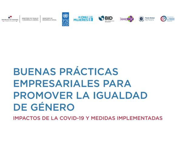 Presentan documento «Buenas Prácticas Empresariales para promover la igualdad de género: impactos de la COVID-19 y medidas implementadas»