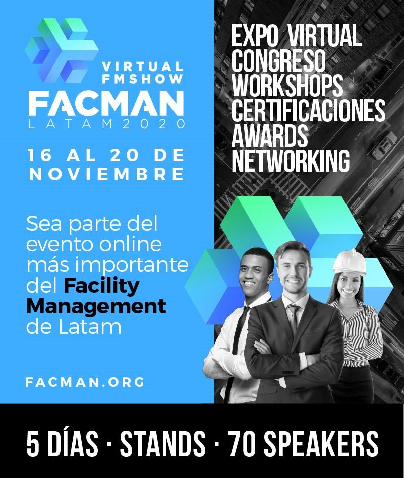 FACMAN LATAM 2020 Virtual: El primer evento virtual latinoamericano de Facility Management
