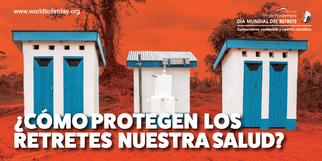 Dia Mundial del Retrete: El saneamiento sostenible y el cambio climático