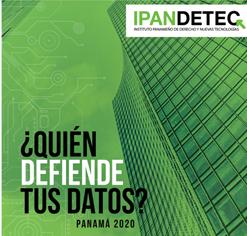 IPANDETEC presenta estudio internacional ¿Quién defiende tus datos Panamá?