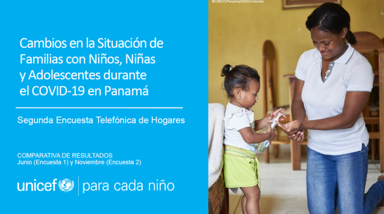 """UNICEF presenta los resultados de la segunda encuesta telefónica de hogares """"Situación de las Familias con Niños, Niñas y Adolescentes durante el COVID-19 en Panamá"""""""
