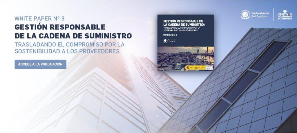 Guía para la gestión responsable de la cadena de suministro: en busca del negocio sostenible, dentro y fuera de los muros de la empresa