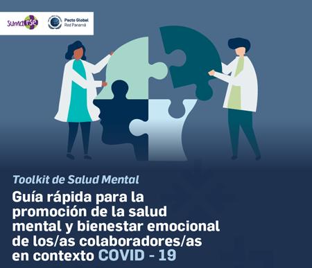 Lanzamiento de la Guía Rápida para la Promoción de la Salud Mental y el Bienestar Emocional de los Colaboradores y Colaboradoras en el contexto COVID-19
