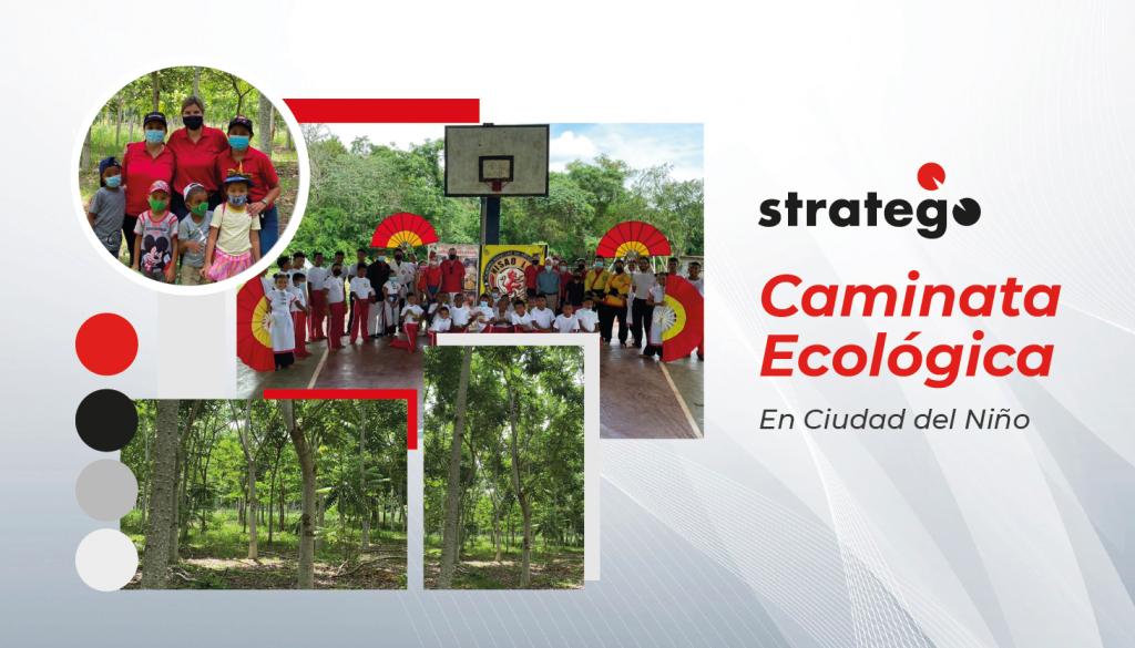 Stratego realiza Caminata Ecológica en la Ciudad del Niño